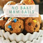 No Bake M&M Cookie Balls | Easy No-Bake Recipe | Easy Peanut Butter M&M Truffless | NO-BAKE M&M COOKIE BITES
