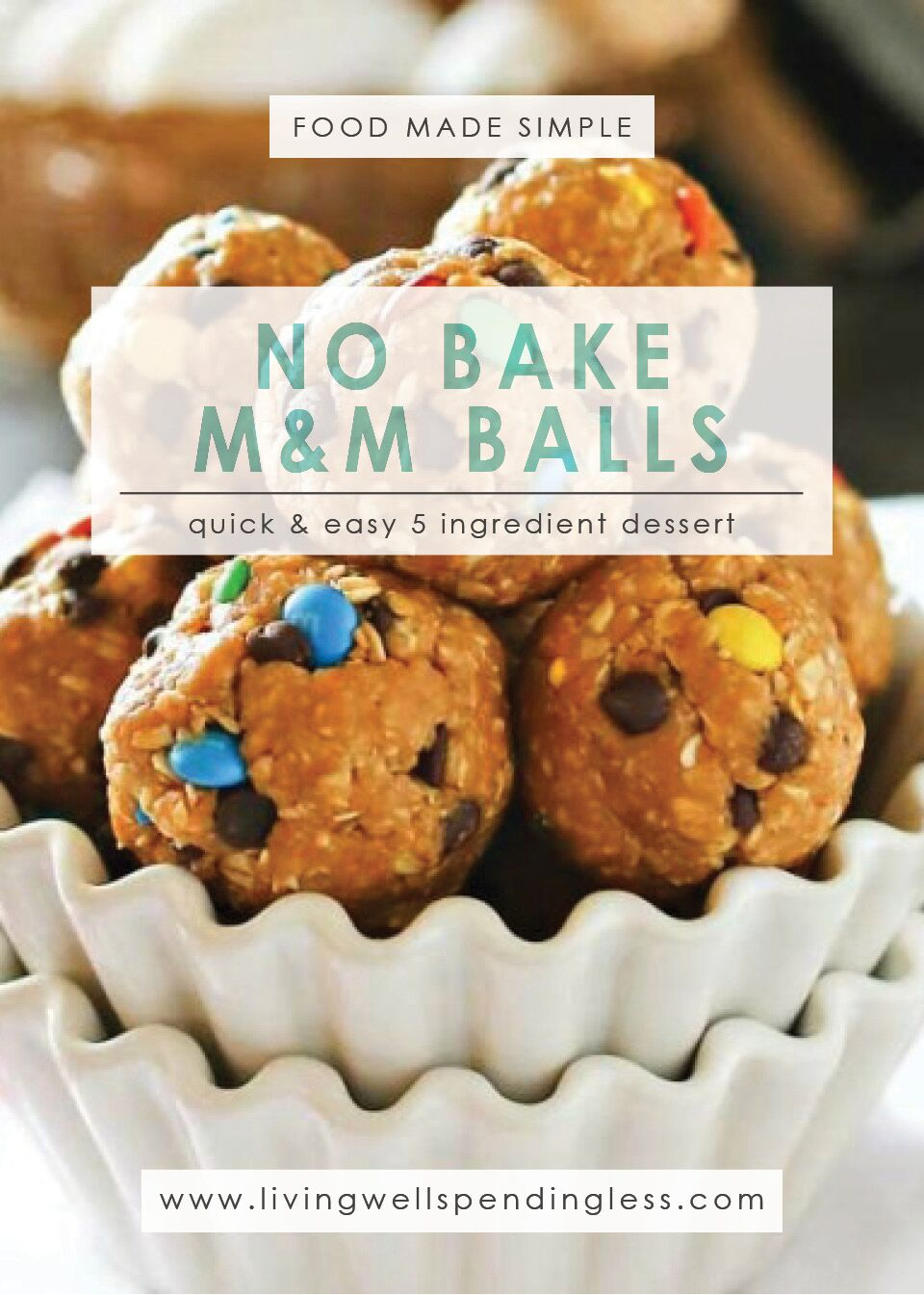 No Bake M&M Cookie Balls: Quick & Easy 5 Ingredient Dessert
