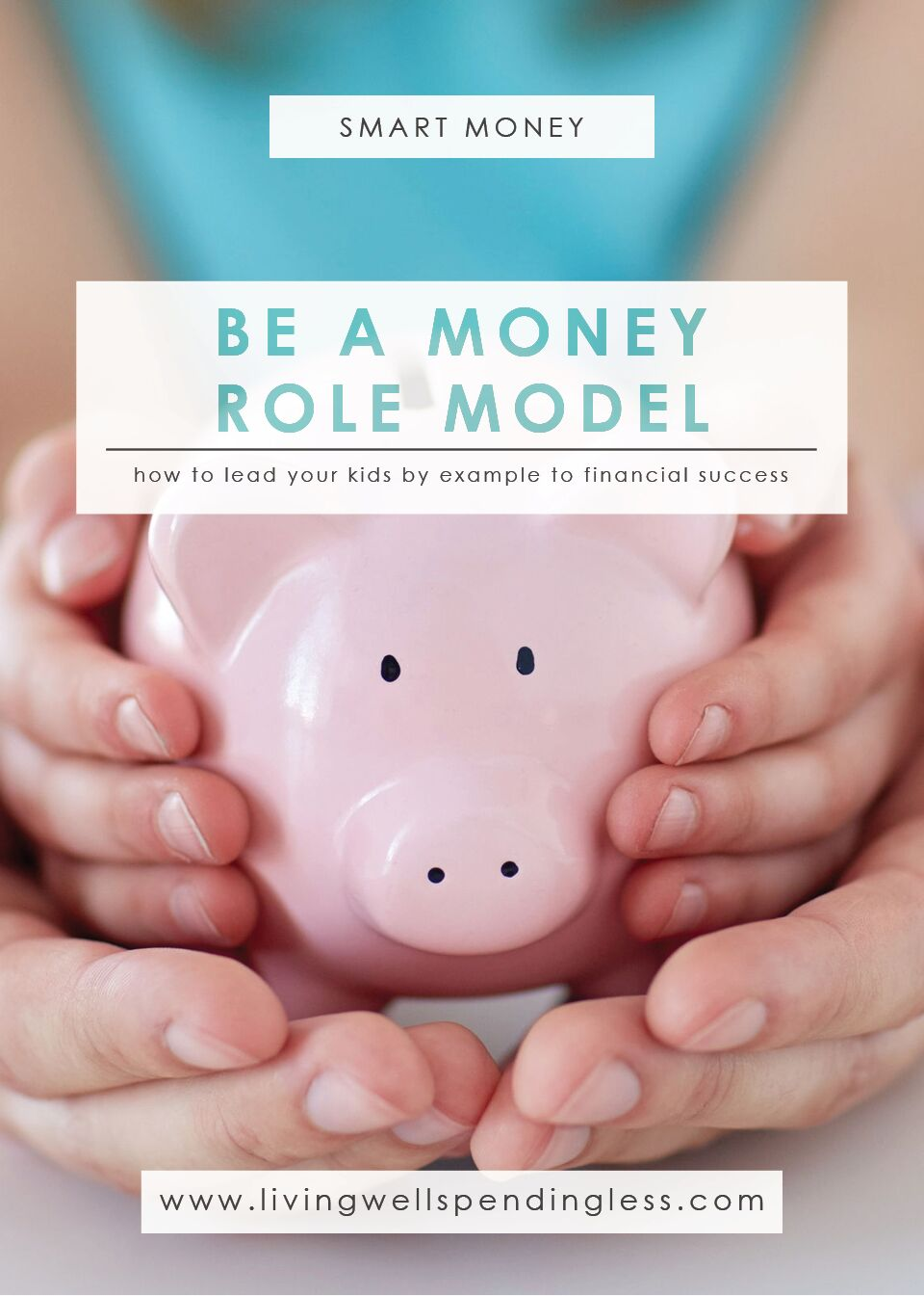 Be a money role model!