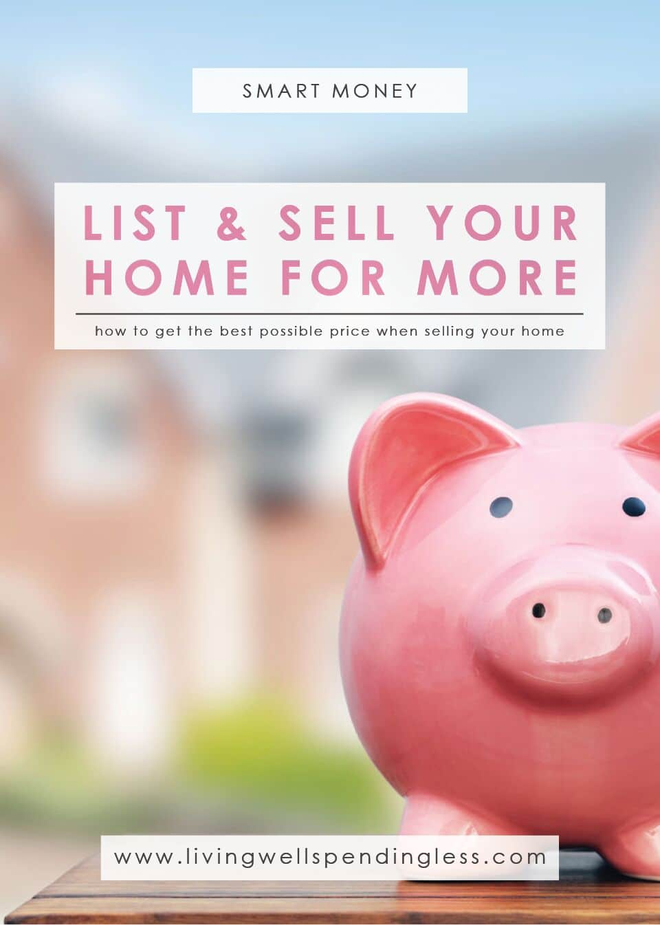 Best Possible Price When Selling Your Home | Home Selling | Best Price for Your Property | Real Esate 101 | Selling Your Home | Real Estate Selling | Listing Your Property