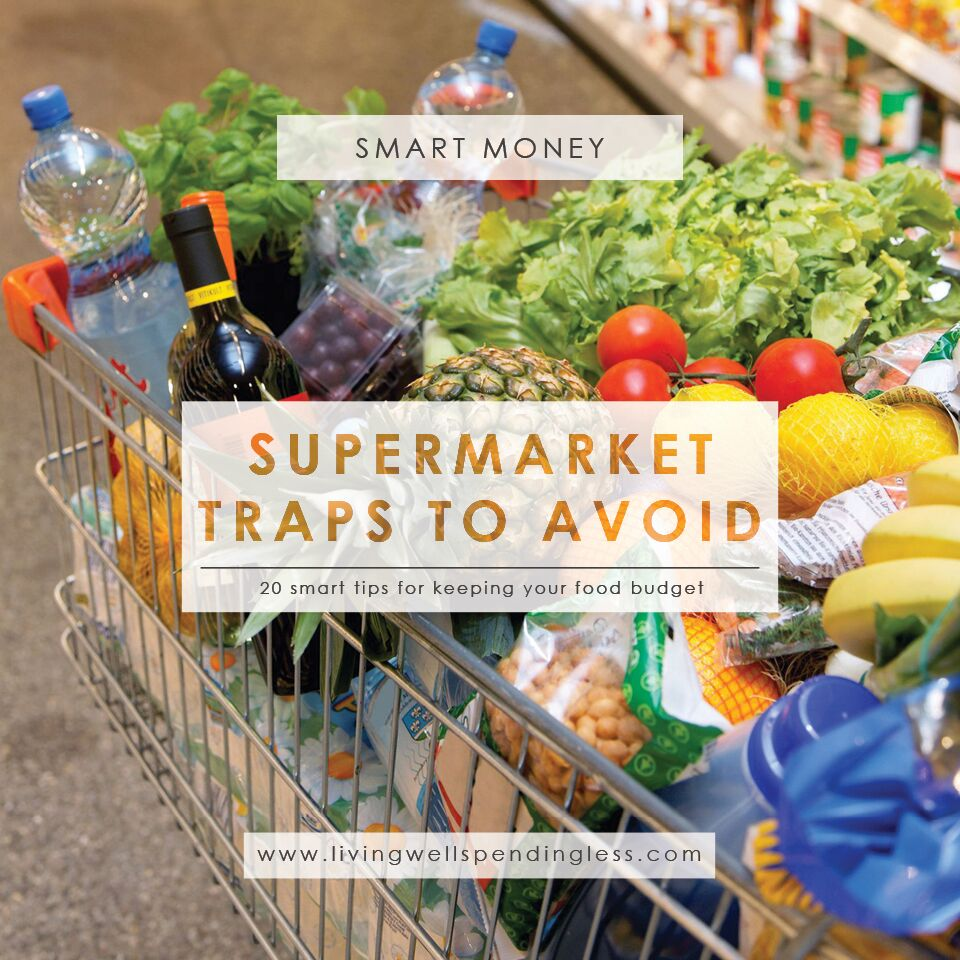 20 Supermarket Traps to Avoid | Grocery Store Tricks | Save on Food | Smart Money | Grocery Store Spending Traps