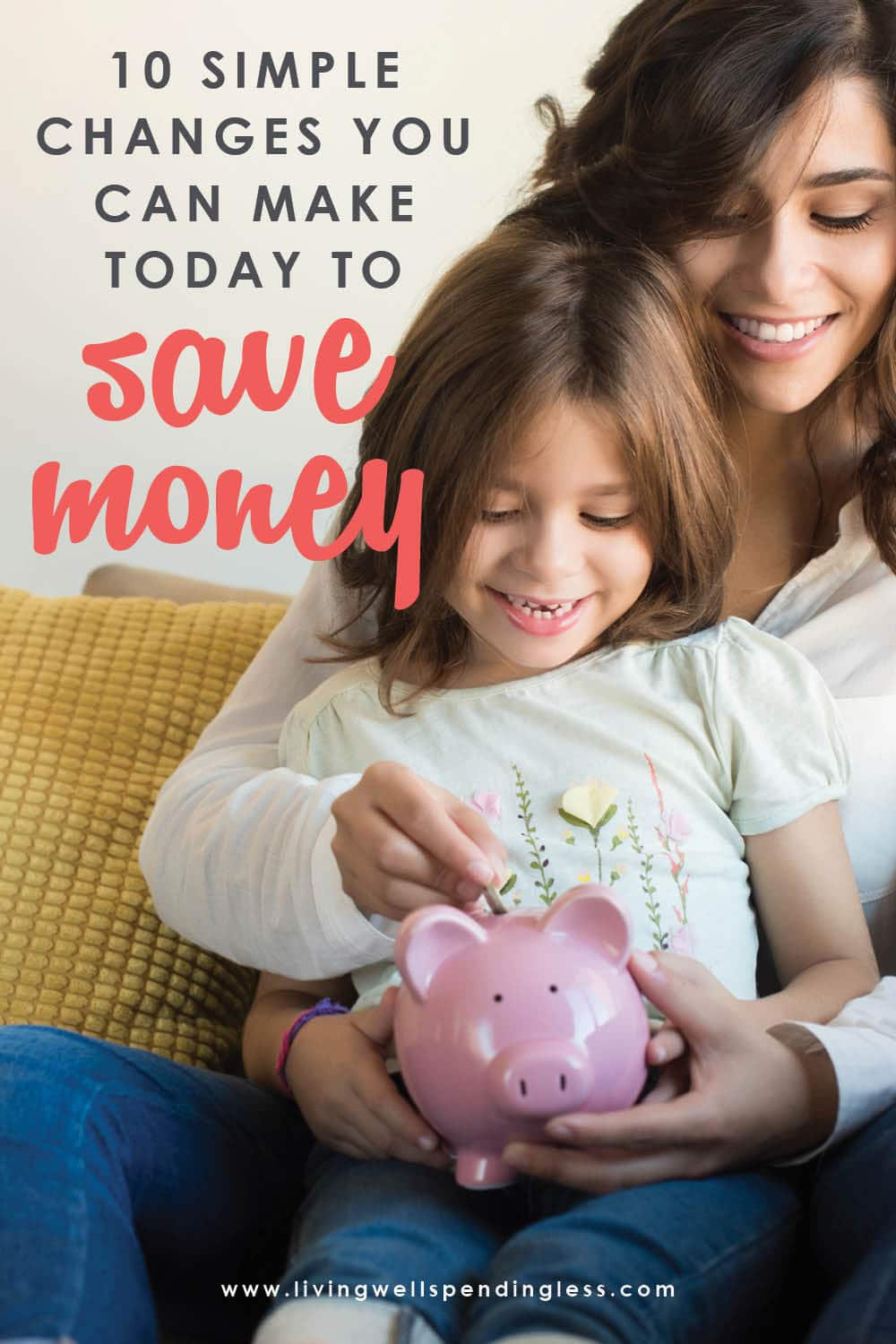 Think saving money has to be painful? Think again! Small but purposeful changes in your daily life can have a surprisingly big impact on your budget over time. Don't miss these 10 simple changes you can make TODAY to save big tomorrow! #moneysavingtips #savings #moneytips #smartmoney