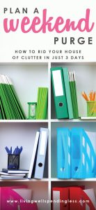 Weekend Cleaning | Weekend Purge | Home Cleaning | Cleaning Tips | Cleaning Hacks | Declutter Rules | Home Organization | Decluttering Tips & Ideas | Spring Cleaning | Spring Cleaning Tips