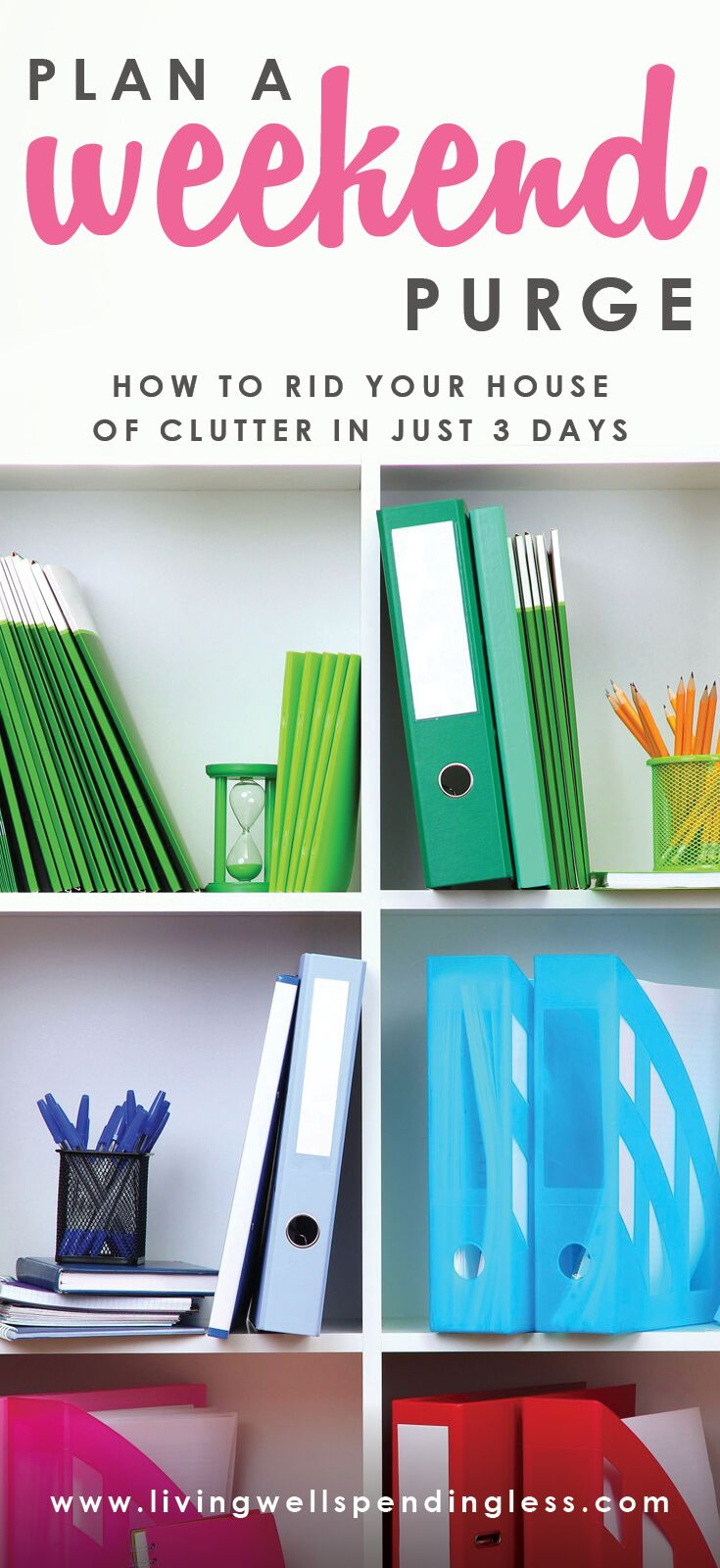 Plan a Weekend Purge: How to Rid Your House of Clutter in Just 3 Days