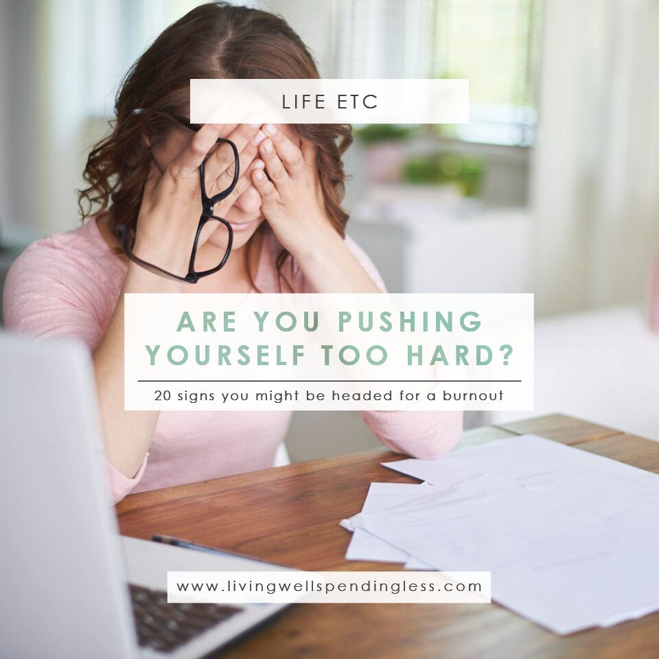 20 Signs You're Pushing Yourself Too Hard | Avoid Burnout | Warning Signs of Stress | Signs of Self-Induced Stress | Stress Relief