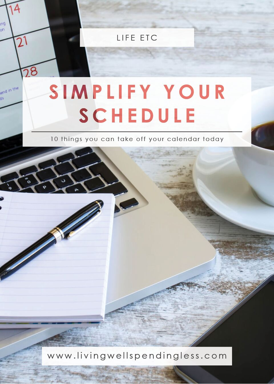 Simplify your schedule with these 10 Things You Can Take OFF Your Calendar!
