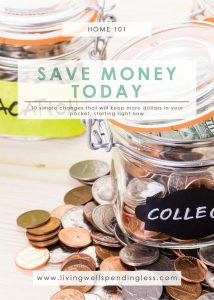 Changes You Can Make TODAY to Save Money | Budgeting | Home 101 | Money Saving Tips | Smart Money