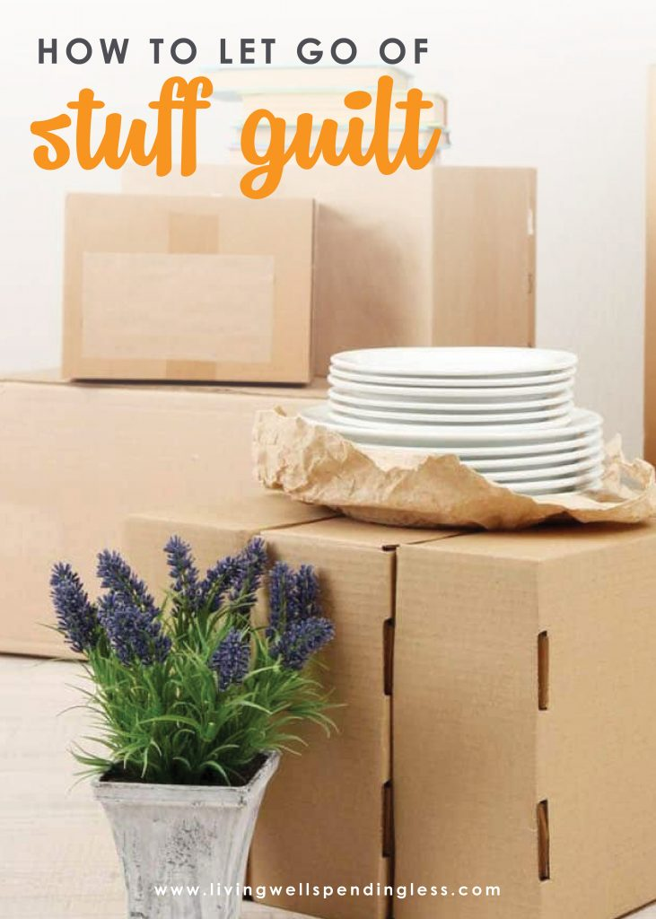 Ever struggle with feeling guilty about getting rid of stuff? You are not alone! Stuff guilt is one of the biggest obstacles to living clutter free. Don't miss these tips on how to get rid of stuff guilt, and clear the clutter for good!
