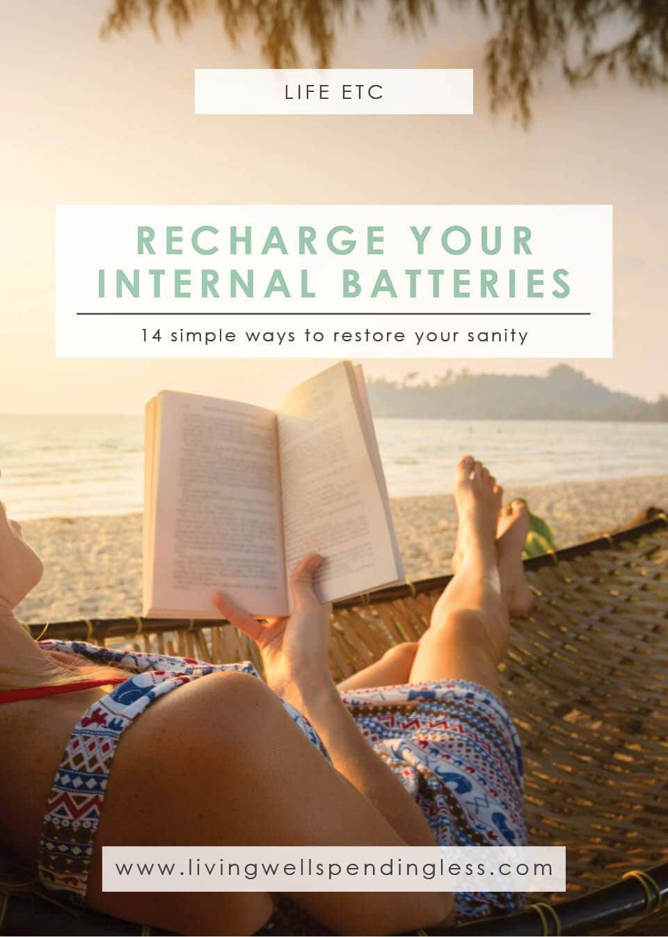 Recharge Your Internal Batteries | Simple Self-Care | Health & Wellness | Rest and Relaxation