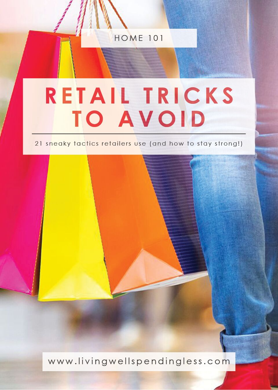 Retail Tricks (and How to Resist Them) | Budgeting | Home Decluttering | Home 101