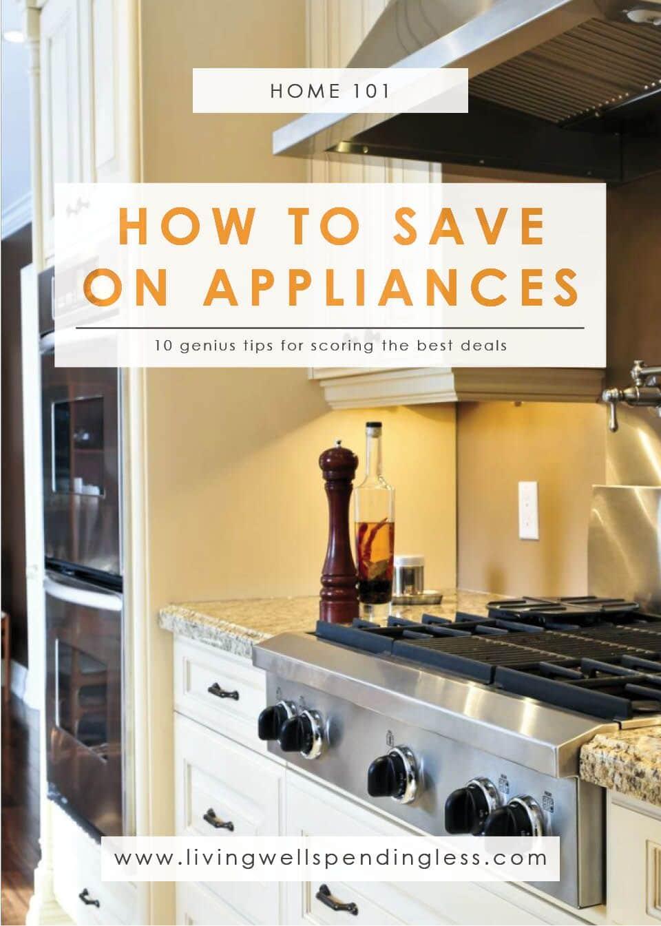 Save on Appliances   Money   Budgeting   Home 101   Money Saving Tips