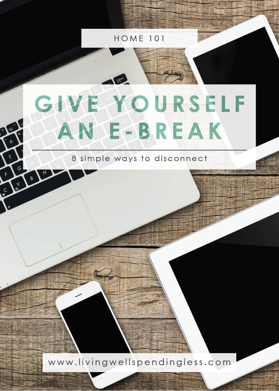 Give Yourself an e-Break | Time Management | How to Turn Off the Tech | Give Yourself a Break