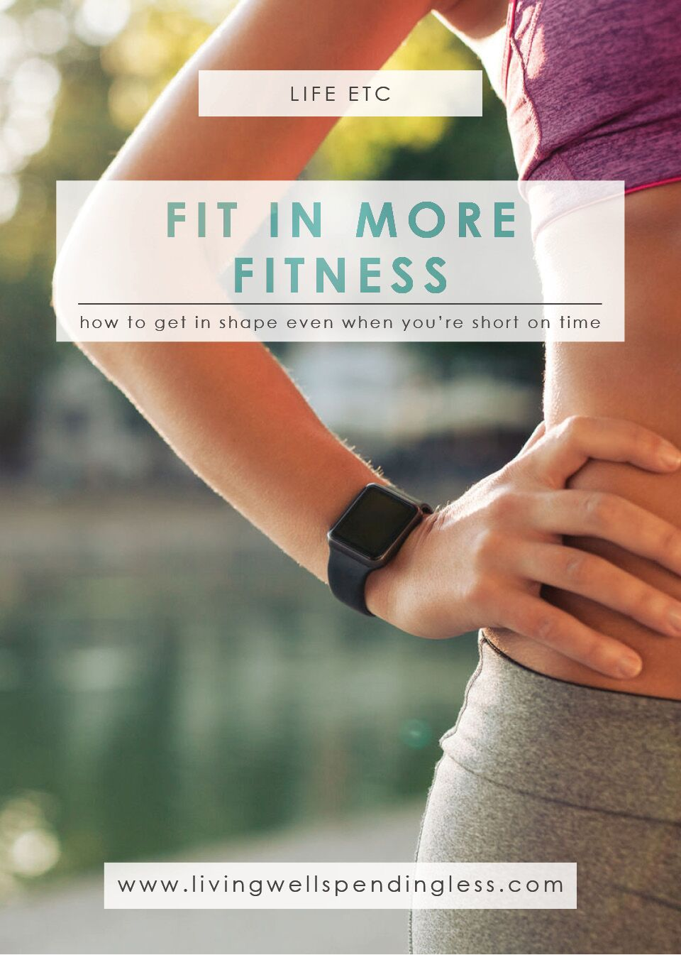 How to Fit In More Fitness | Painless Ways to Exercise| Health & Wellness
