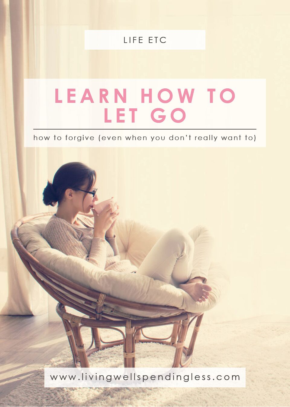 Learn How to Let Go