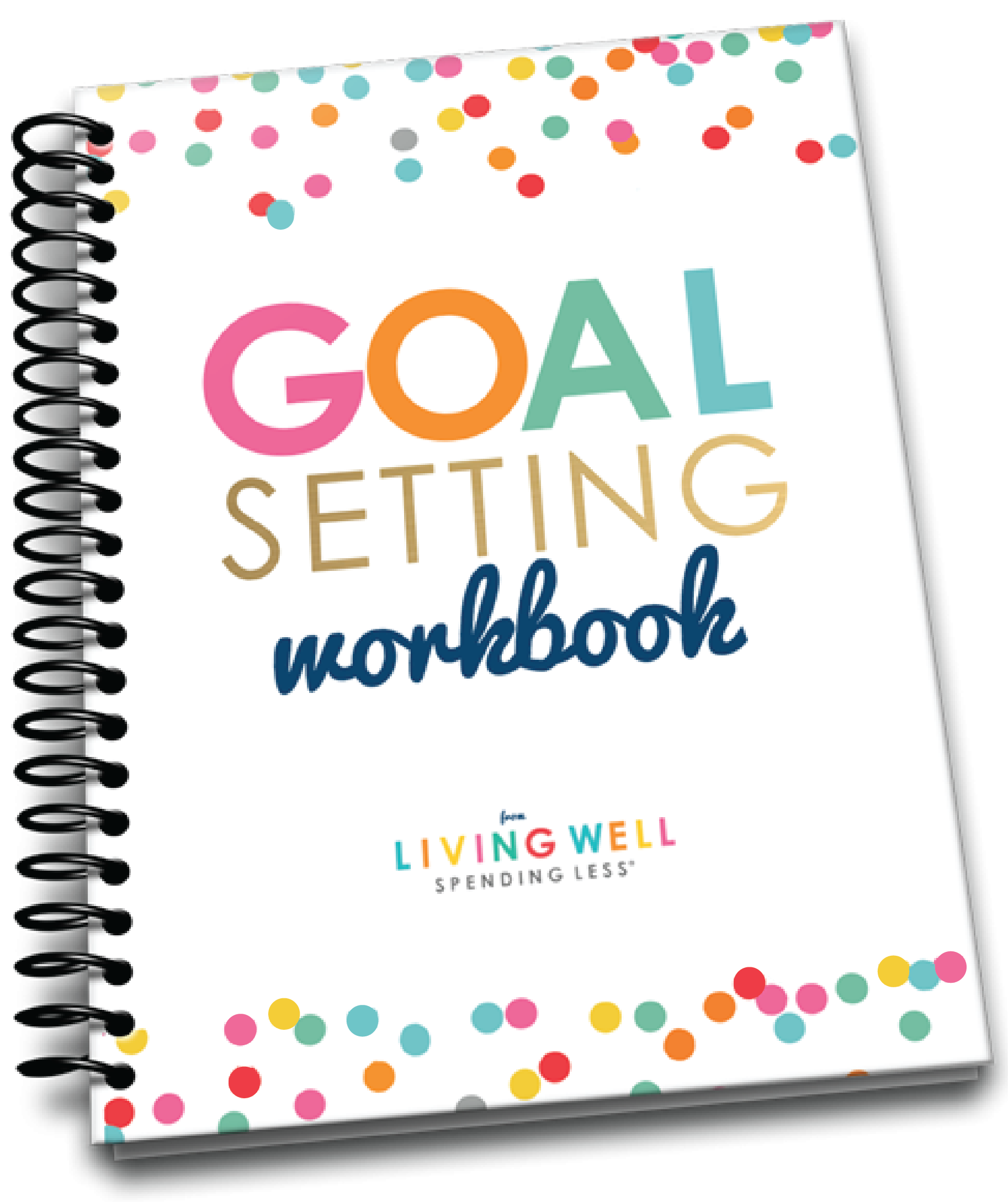 Living Well Spending Less: 2017-goal-setting-workbook-cover_2