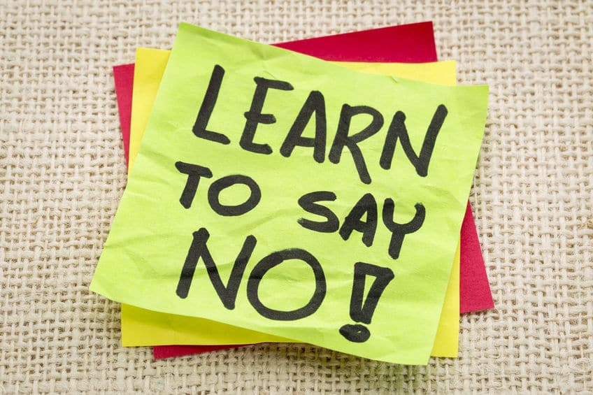 It's your time, so start learning to say no!