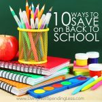 Back-to-school time can be hard on the budget, especially when money is tight.  All those little expenses sure add up!  Whether you've got preschoolers or high-schoolers (or any age in between), don't miss these 10 smart ways to save on back to school!