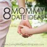 Ever feel overwhelmed by all the demands on your time? It's easy to get so focused on all the things we need to DO, that we forget to slow down and just BE with our kids. Don't miss these 8 awesome mommy date ideas that can help you easily squeeze in little more quality time with your children (without breaking the bank or stealing your sanity!)
