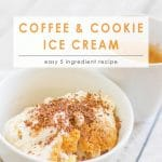 Coffee & Cookie Ice Cream   5 Ingredient Dessert   Tiramisu Inspired Dessert   Summer Dessert   Easy Dessert Recipe   Food Made Simple