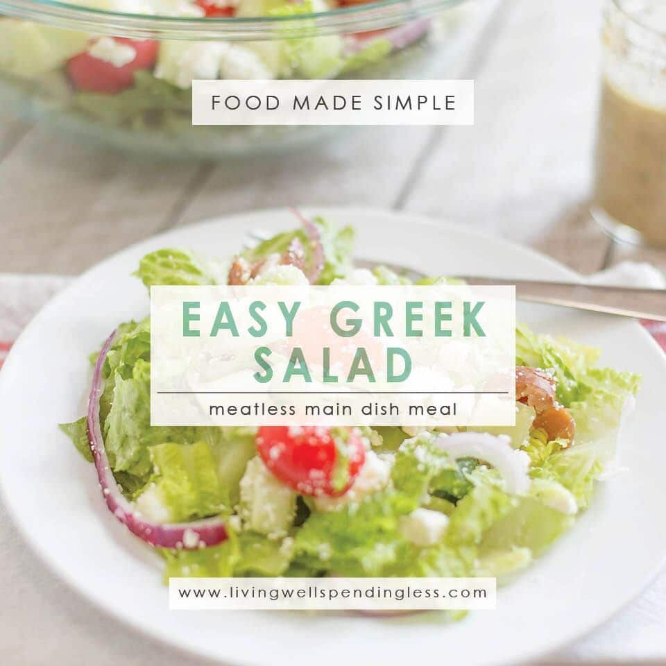 Easy Greek Salad | Food Made Simple |  Meatless Meal | Side Dishes