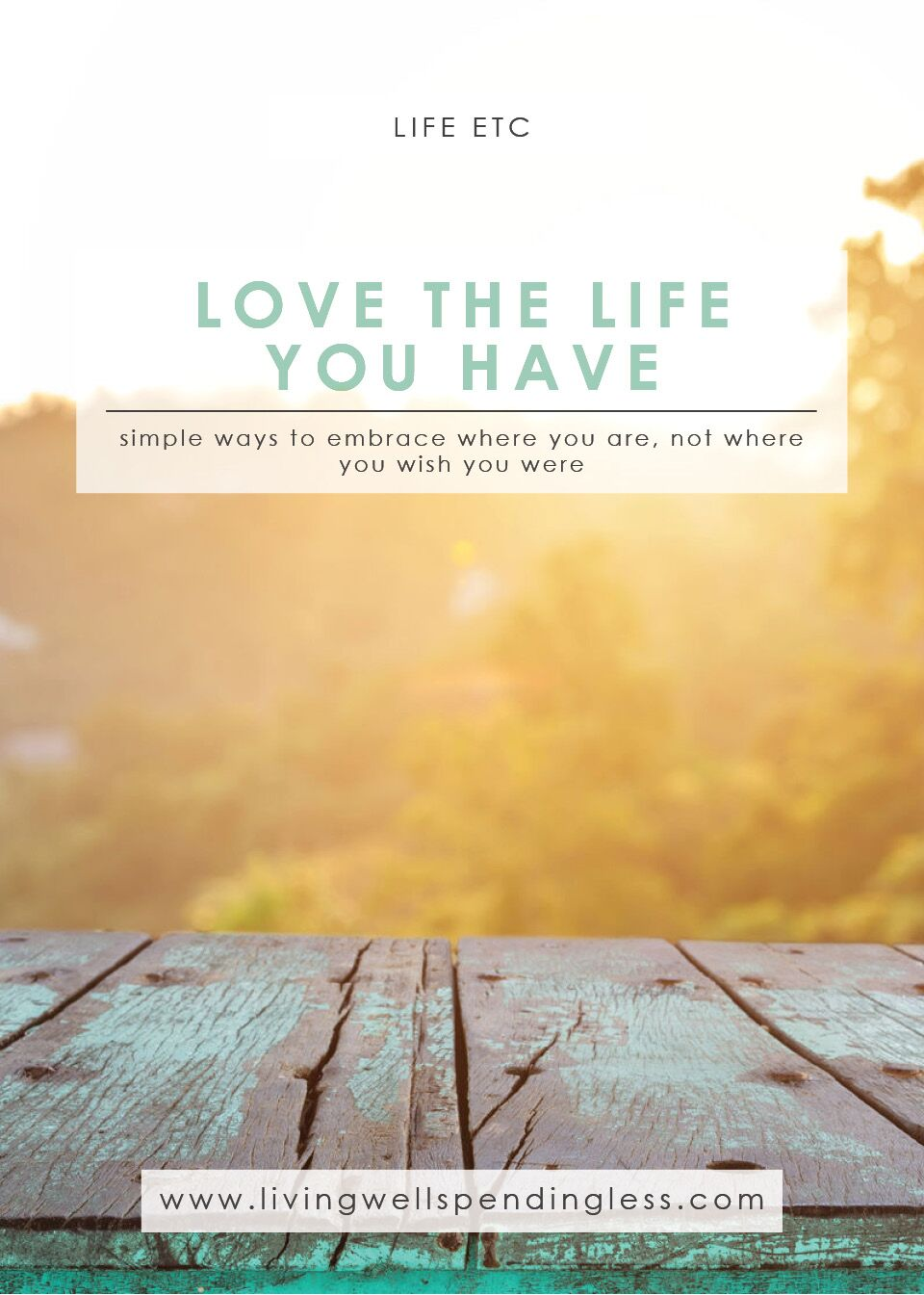 Workbooks receiving love workbook : How to Love the Life You Have (Not The One You Wish You Had)
