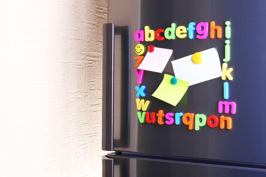 Need a reminder? Stick a note on the fridge and make sure everything has it's place