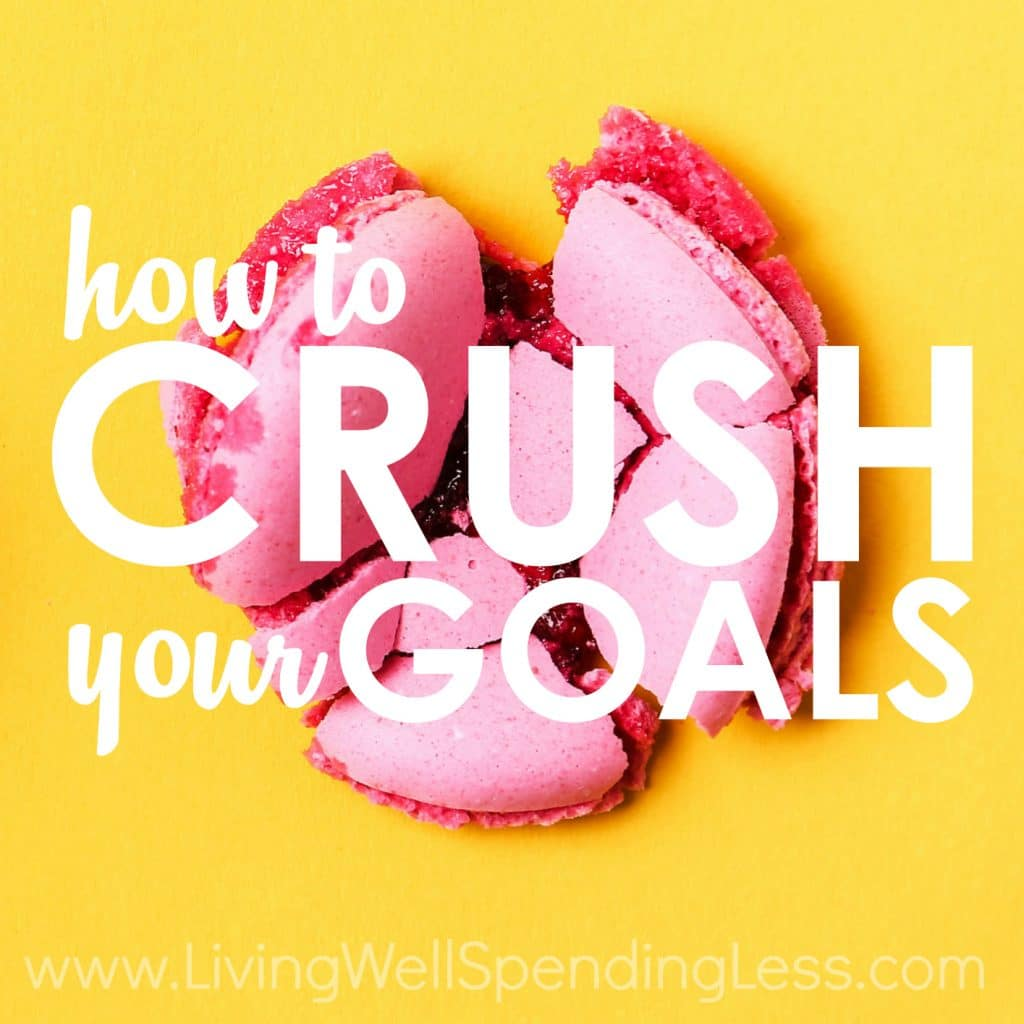 How to CRUSH Your Goals Square