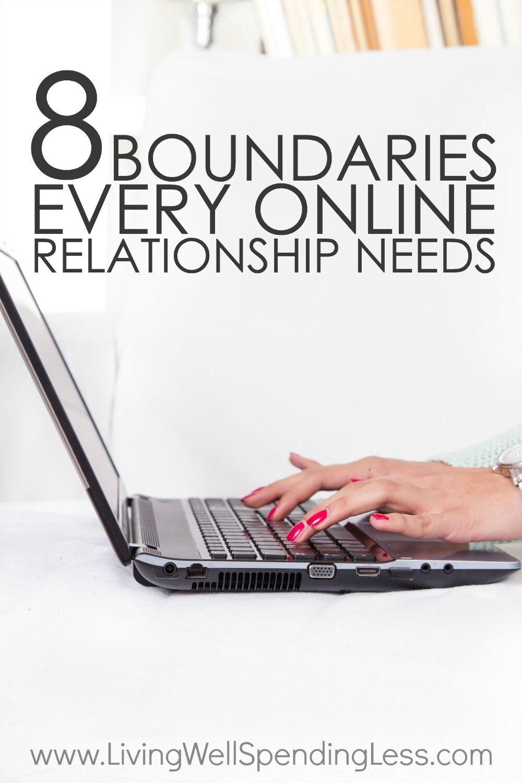 8 Boundaries Every Online Relationship Needs