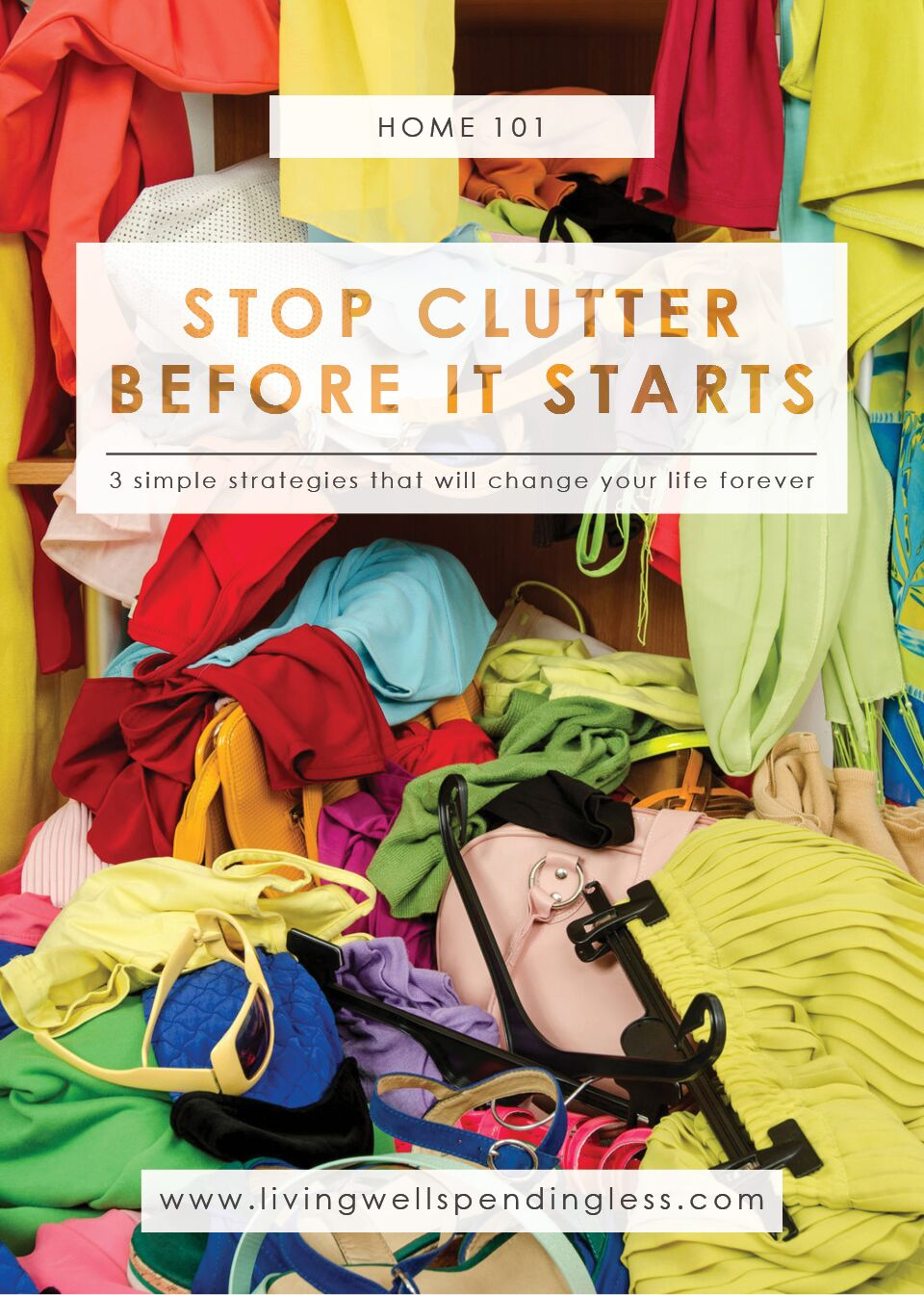Strategies to stop clutter before it starts.