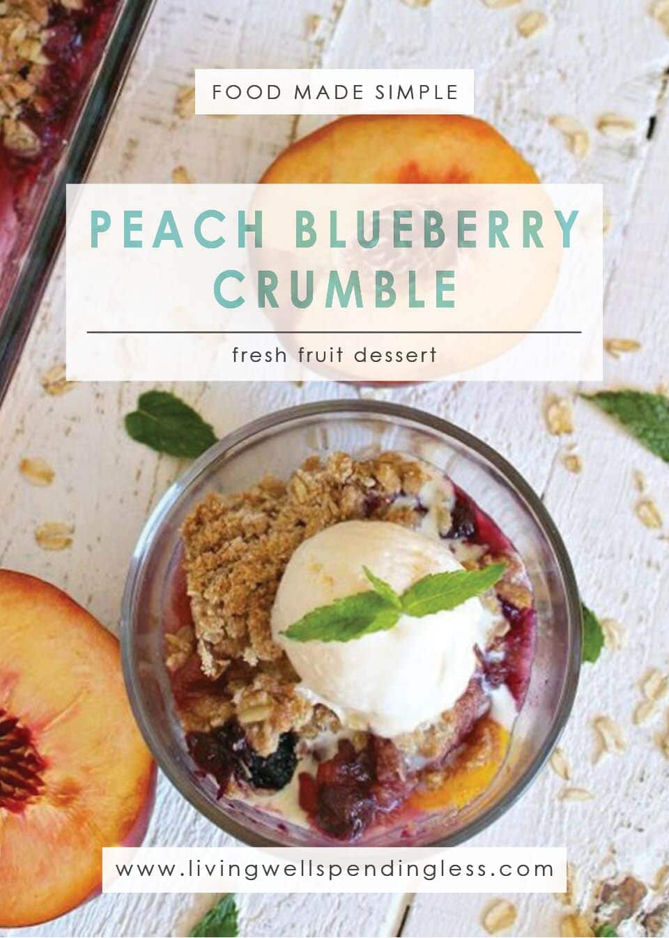 Peach Blueberry Crumble | Dessert | Food Made Simple | Fruit Desserts