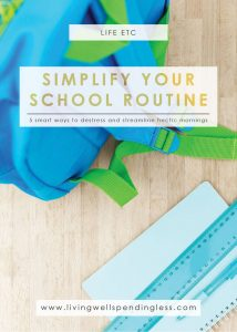 5 Ways to Simplify Your School Routine | Find a Back-to-School Groove | Kids & School | life with kids | Parenting | Time Management
