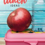 Don't miss these ten quick & easy lunch ideas for healthy food on the go (that your kids will actually eat!) Quick and Easy Lunch Ideas | Easy Healthy Recipes | Kids & School | 30 Minute Meals Recipes | Quick and Easy Dinners