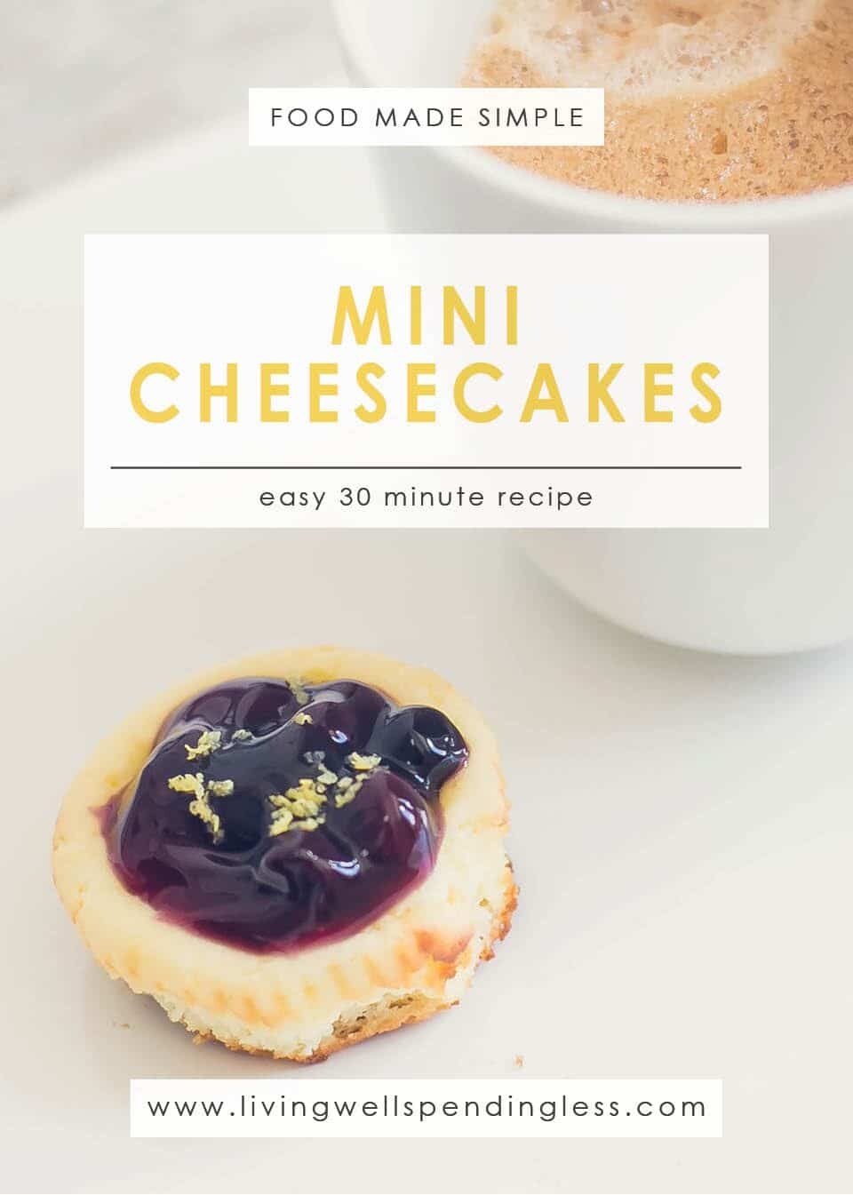 Take the work out of dessert with this simple recipe for delectable, easy Mini Cheesecakes!