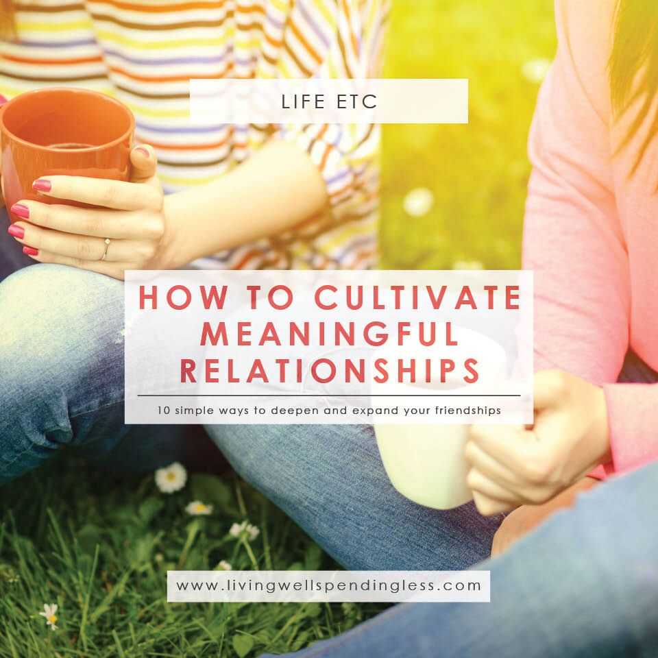 How to Cultivate Meaningful Relationships | Create Closer Friendships | Building Meaningful Relationships | Peaceful Mind