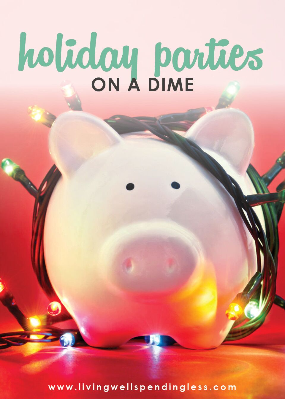 Ways to Save on Holiday Parties   Budgeting   Holiday Savings   Holidays & Special Occasions   Money Saving Tips   Party Planning