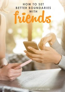 Friendships can be tricky! If you've been struggling with a difficult relationship, don't miss these tips for how to set better boundaries with your friends.