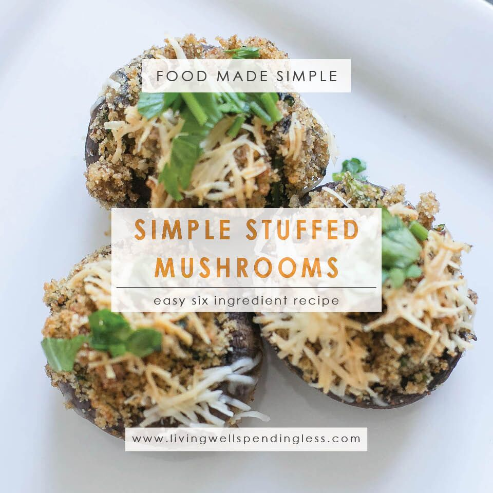 Simple Stuffed Mushrooms | Food Made Simple | Holiday Treats | Side Dishes | Snacks & Starters