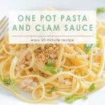 One Pot Pasta and Clam Sauce   Food Made Simple   Main Course   Meatless Meals
