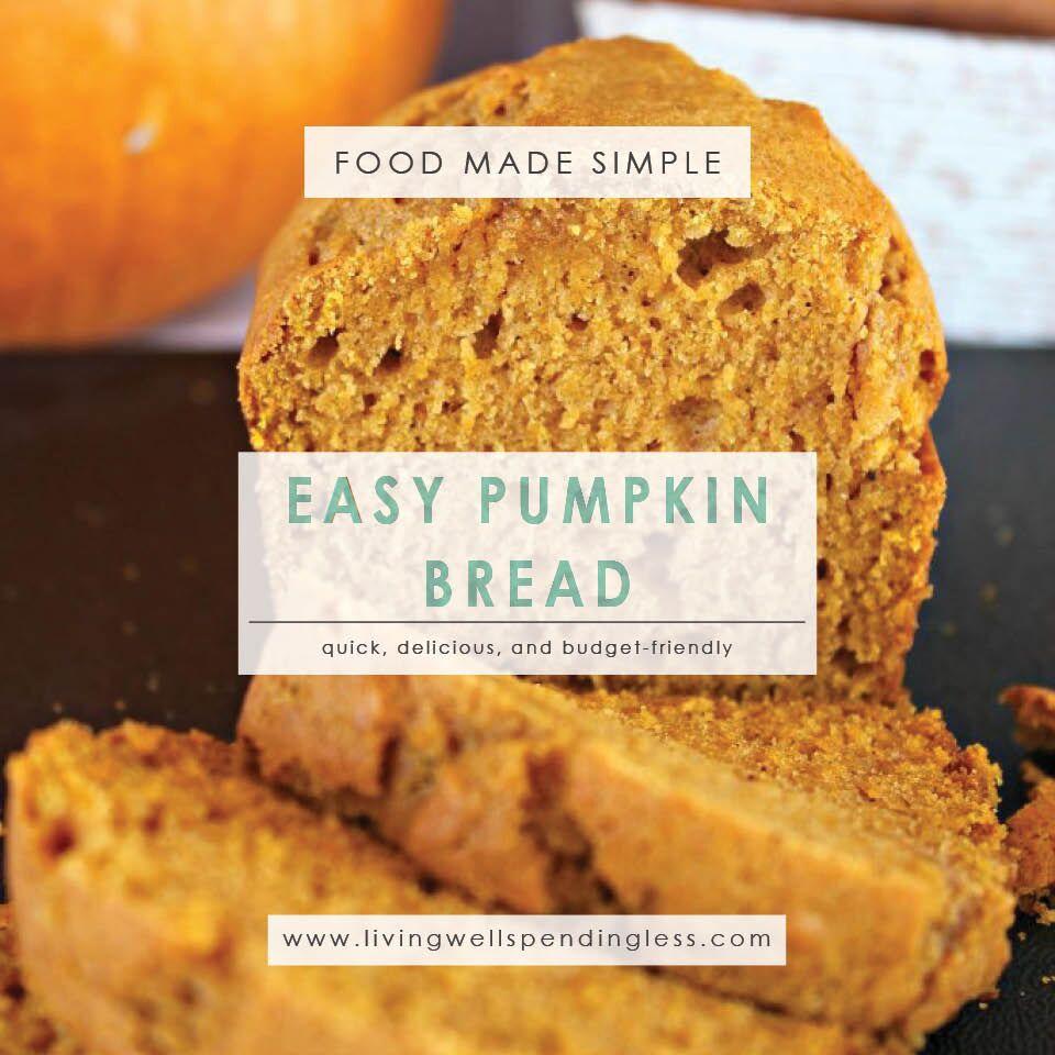 Easy Pumpkin Bread | Homemade Pumpkin Bread | Breakfast Meal | Food Made Simple | Holiday Treats