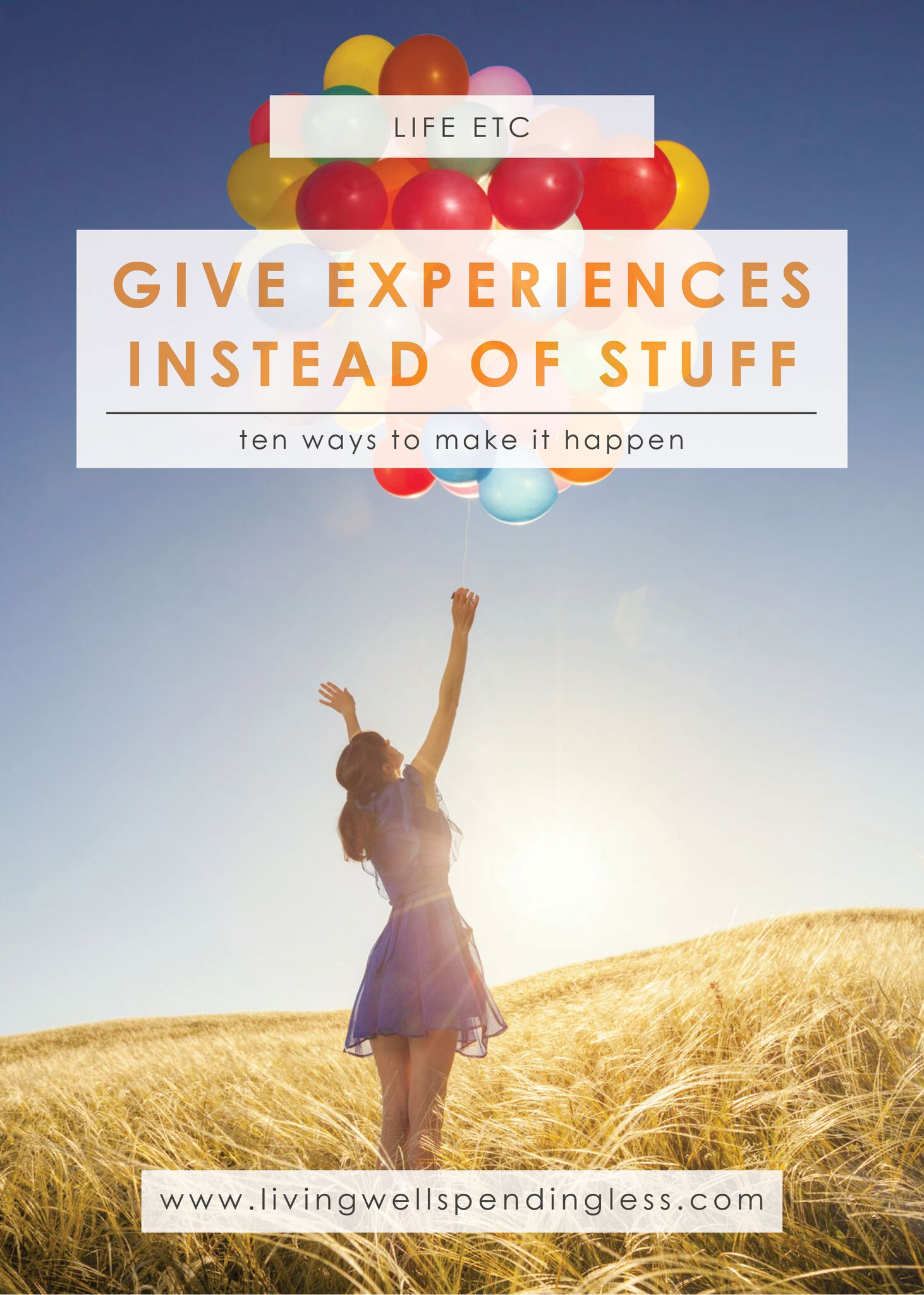 Give Experiences Instead of Stuff: 10 Ways to Make it Happen.