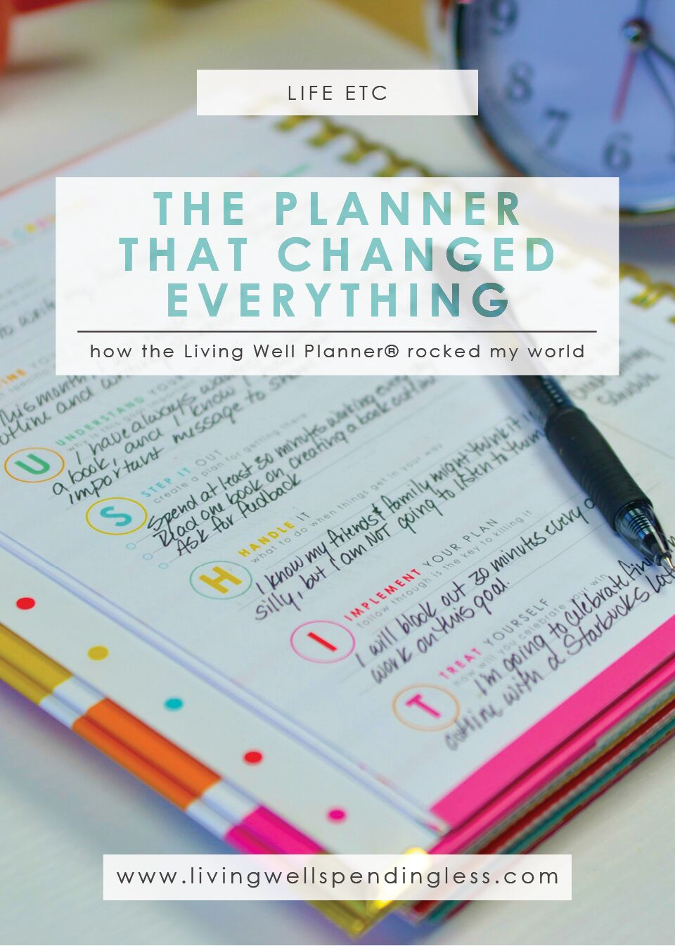 The Planner That Changed Everything: How the Living Well Planner Rocked My World!
