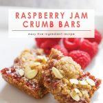 Raspberry Jam Crumb Bars | Easy 5 Ingredient Recipe | 5 Ingredient Dessert | Easy Dessert Recipe | Semi-homemade Dessert