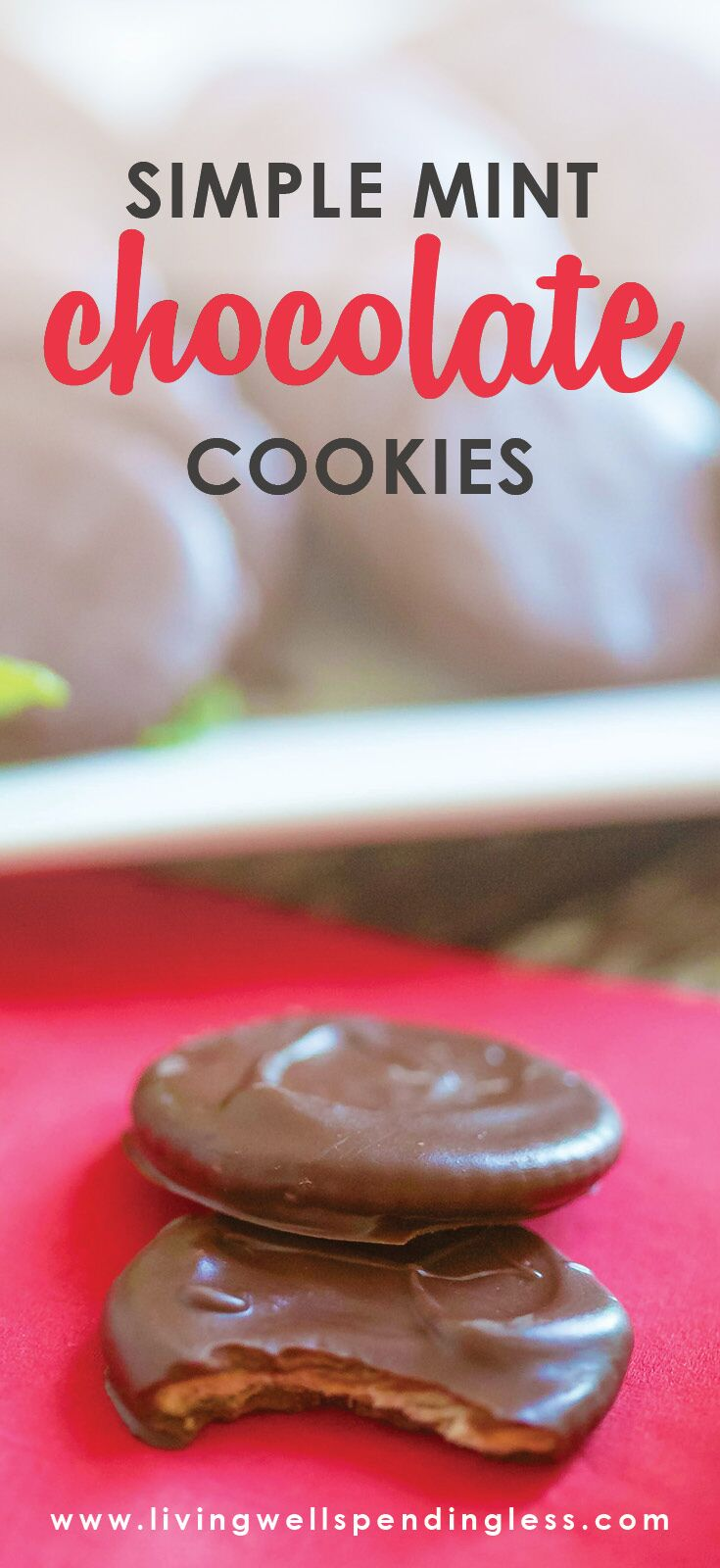Simple Chocolate Mint Cookies   5 Ingredients or Less   Dessert   Food Made Simple   Holiday Treats
