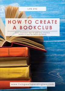 How to Create a Book Club | Book Club Tips | Read More Books | Book Groups