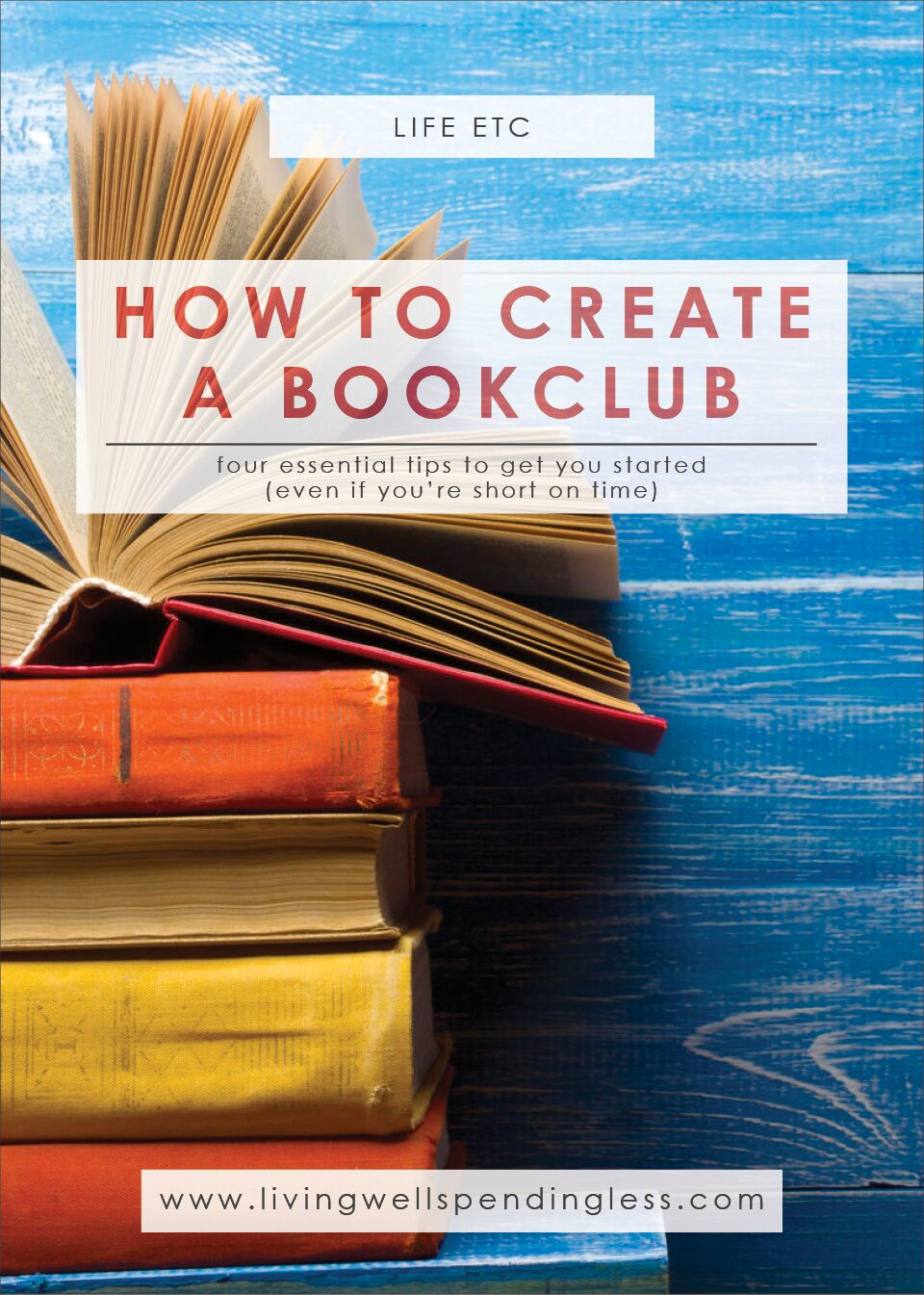 How to Start a Book Club | Why Start a Book Club? | Four essential tips to get you started, even if you're short on time