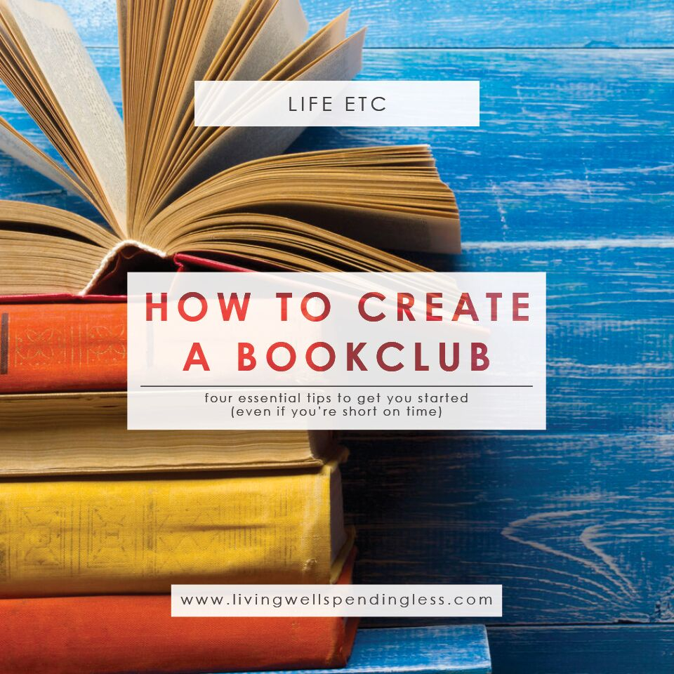 How to Start a Book Club | Book Club Tips | Read More Books | Book Groups