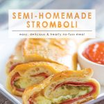 Semi-Homemade Stromboli | Easy 10 Minute Meal | Super Easy Family Friendly Meal | Football Foods | Italian Recipe