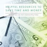 Helpful Resources to Save Time and Money | 20 Tips to Save You Time & Money | Money Management |