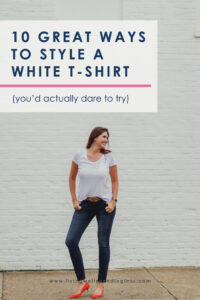 Don't have time to fuss over fashion? Why over-complicate your wardrobe with hard-to-match items? Here are 10 great ways to dress up a classic white t-shirt. #fashion #DIY #beauty #fashiontips #wardrobe #beautytips