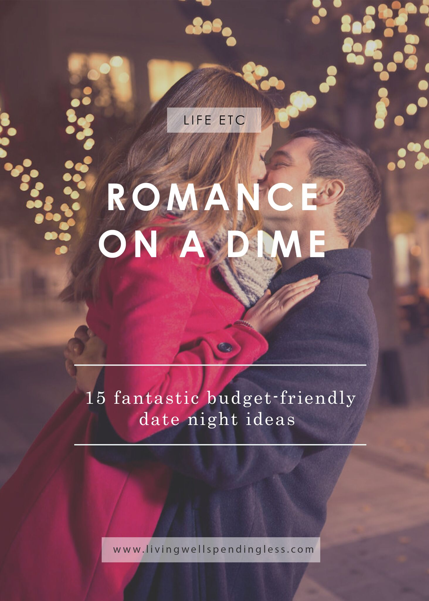 Romance on a Dime   15 Budget Friendly Dates   Valentine's Day   Date Night Ideas   Fun Frugal Dates